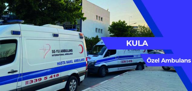 Kula Özel Ambulans