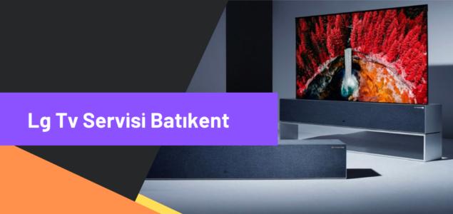 LG TV SERVİSİ BATIKENT